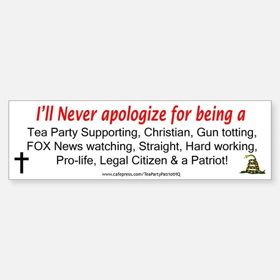 Never apoligize for being a Tea Party Patriot
