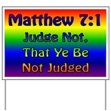 Matthew 7:1 Yard Sign
