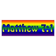 Matthew 7:1 Bumper Sticker