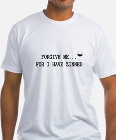 Forgive me... for I have zinned Shirt