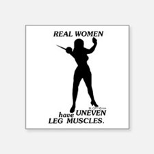 "Real Women Square Sticker 3"" x 3"""