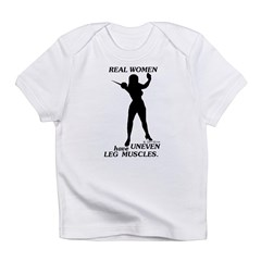 Real Women Infant T-Shirt