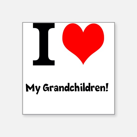 "I love my grandchildren Square Sticker 3"" x 3"""