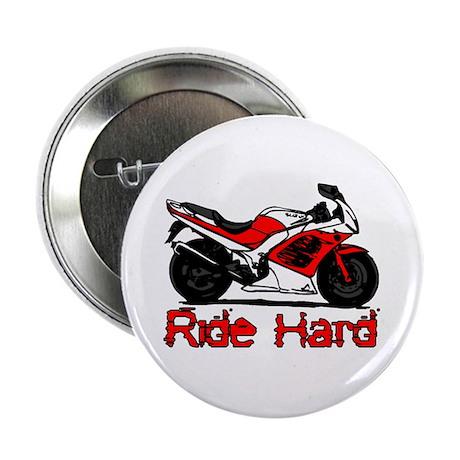 "Ride Hard 2.25"" Button"