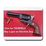 Vote for Yourself Mousepad