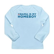 Obama Is My homeboy Long Sleeve Infant T-Shirt