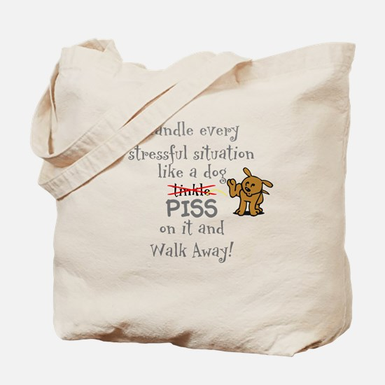 Piss on it! Tote Bag