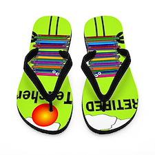 Retired Teacher Flip Flops