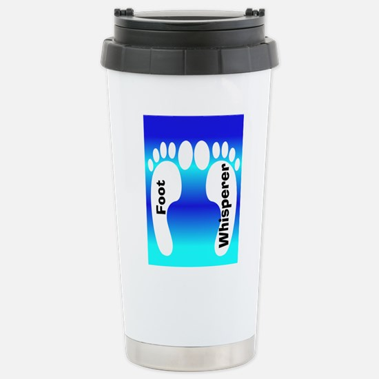 foot whisperer 3.PNG Stainless Steel Travel Mug