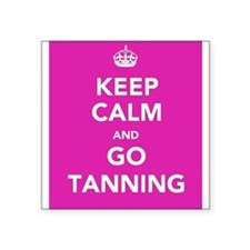 """Keep Calm and Go Tanning Square Sticker 3"""" x 3"""""""
