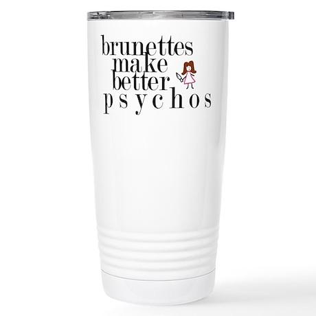 Brunettes make better psychos Stainless Steel Trav