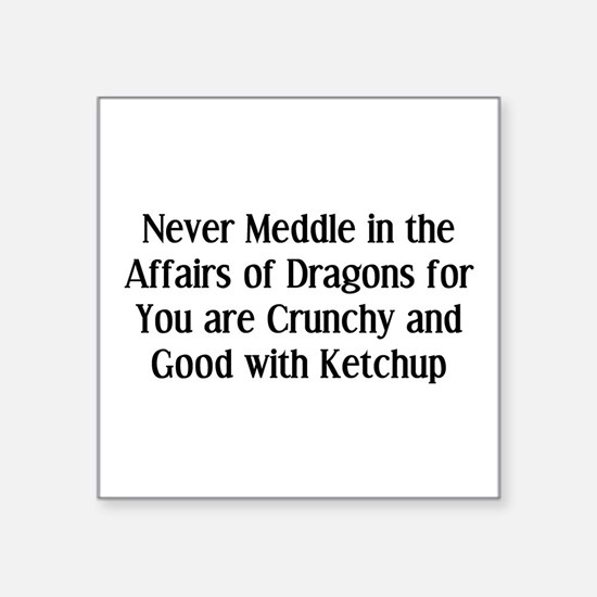 "Never Dragons Square Sticker 3"" x 3"""