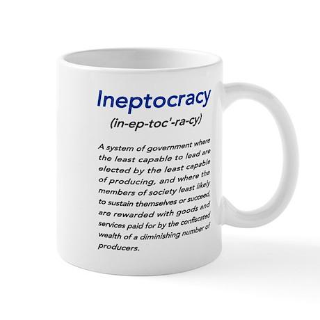 Meaning of Ineptocracy Mug