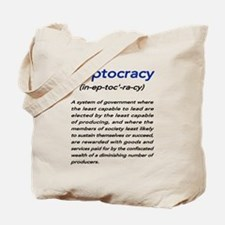 Meaning of Ineptocracy Tote Bag