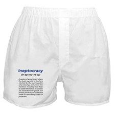 Meaning of Ineptocracy Boxer Shorts