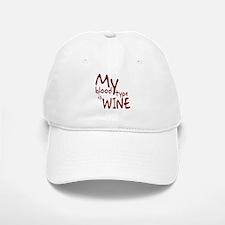 My Blood Type Is Wine Baseball Baseball Cap