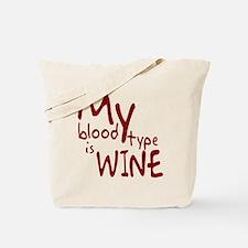 My Blood Type Is Wine Tote Bag