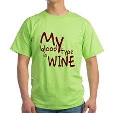 My Blood Type Is Wine T-Shirt