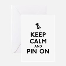 Keep Calm and Pin On Greeting Card