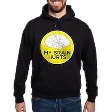 my brain hurts Hoody