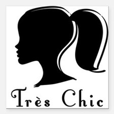 """Tres Chic girl.png Square Car Magnet 3"""" x 3"""""""