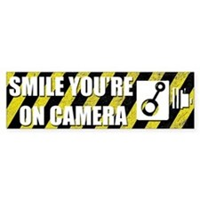 Smile you're on camera - Bumper Sticker