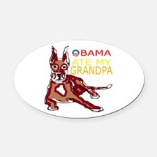 OBAMA ATE MY GRANDPA.png Oval Car Magnet