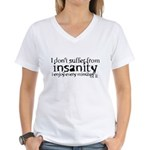 insanity humor Women's V-Neck T-Shirt