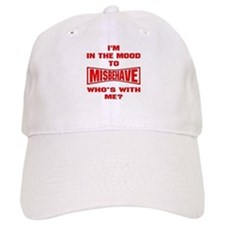 Mood To Misbehave Baseball Cap
