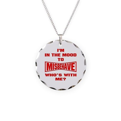 Mood To Misbehave Necklace Circle Charm