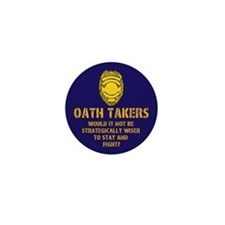 Oath Takers/stay and fight? Mini Button