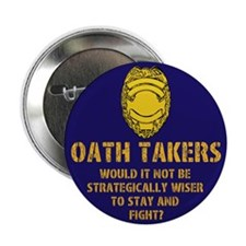 """Oath Takers/stay and fight? 2.25"""" Button"""