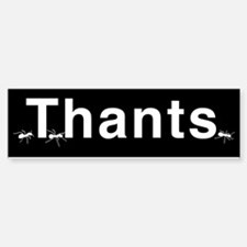THANTS_10x3_wht_on_blk_01.png Bumper Bumper Sticker