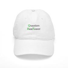 """Question Raw Power"" Baseball Cap"