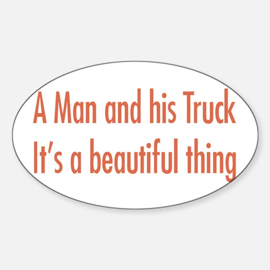 A Man and His Truck Sticker (Oval)