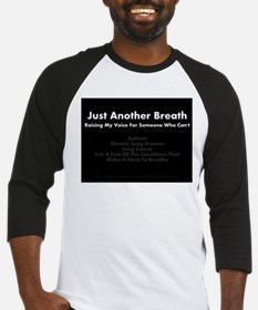 Just Another Breath Baseball Jersey