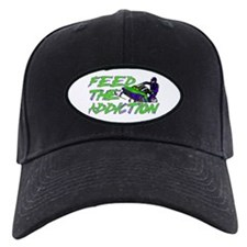 Feed The Addiction Baseball Hat