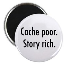 """Cache poor.png 2.25"""" Magnet (10 pack)"""