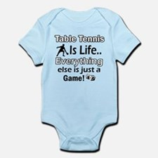 Table Tennis Is Life Infant Bodysuit
