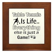 Table Tennis Is Life Framed Tile