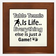 Table Tennis Is Life Framed Tile
