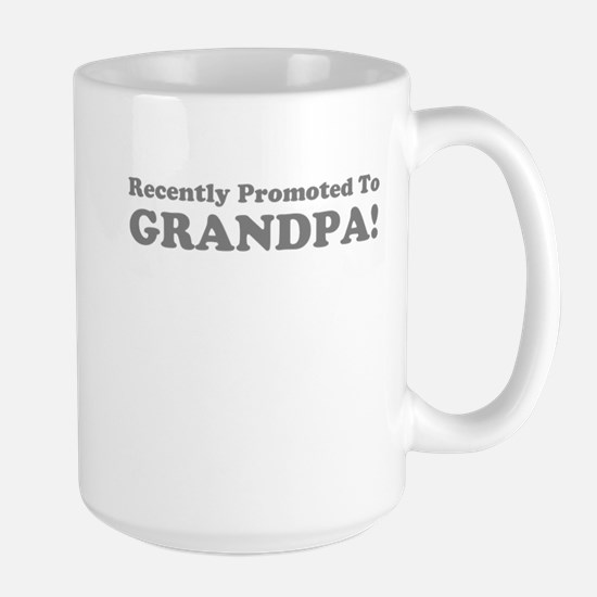 Recently Promoted To Grandpa! Mugs