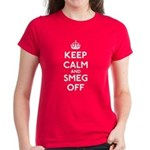 Keep Calm And Smeg Off Women's Dark T-Shirt