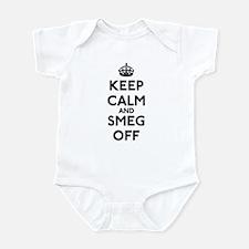 Keep Calm And Smeg Off Infant Bodysuit