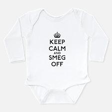 Keep Calm And Smeg Off Long Sleeve Infant Bodysuit