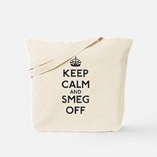 Keep Calm And Smeg Off Tote Bag