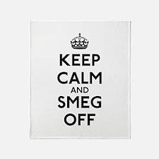 Keep Calm And Smeg Off Throw Blanket