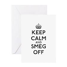 Keep Calm And Smeg Off Greeting Card