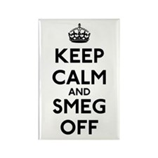 Keep Calm And Smeg Off Rectangle Magnet