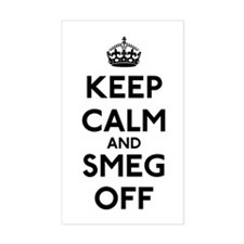 Keep Calm And Smeg Off Decal